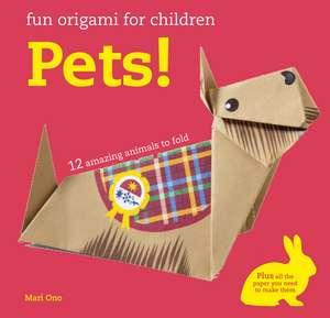 Fun Origami for Children: Pets!: 12 amazing animals to fold de Mari Ono