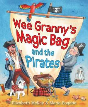 Wee Grannys Magic Bag and the Pirates