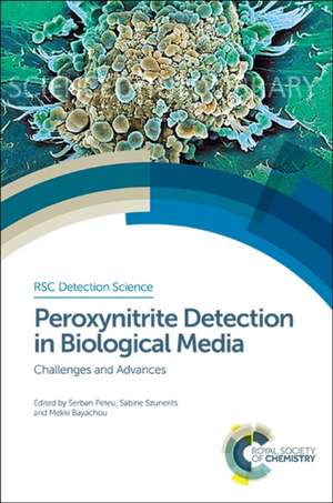 Peroxynitrite Detection in Biological Media