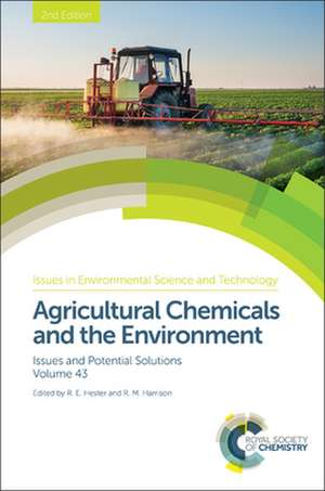 Agricultural Chemicals and the Environment de R. E. Hester