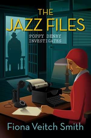 The Jazz Files:  A Novel of Hild of Northumbria de Fiona Denby Smith