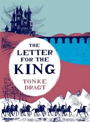 The Letter for the King de Tonke (Author) Dragt