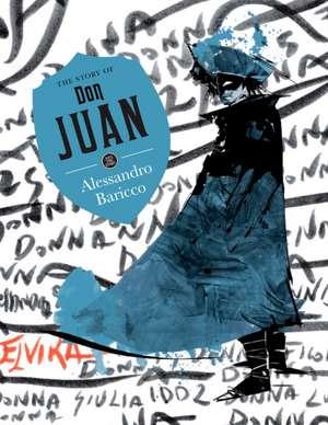 The Story of Don Juan de Alessandro Baricco