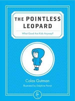 The Pointless Leopard de Colas Gutman