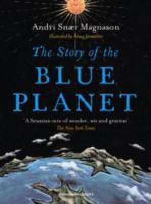 The Story of the Blue Planet de Andri Magnason