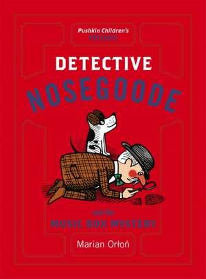 Detective Nosegoode and the Music Box Mystery de Marian Orlon