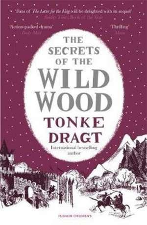 The Secrets of the Wild Wood (Winter Edition) de Tonke (Author) Dragt