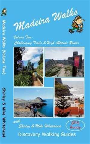 Madeira Walks de Shirley Whitehead