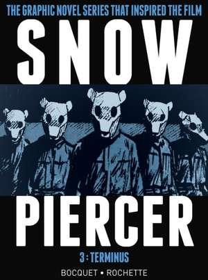 Snowpiercer, Volume 3:  Terminus de Olivier Bocquet