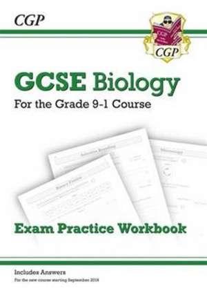 CGP Books: New Grade 9-1 GCSE Biology: Exam Practice Workboo