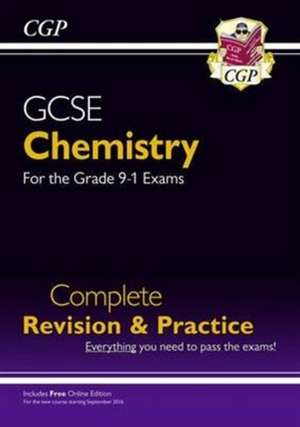 New Grade 9-1 GCSE Chemistry Complete Revision & Practice with Online Edition