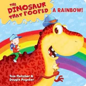 Dinosaur That Pooped A Rainbow!