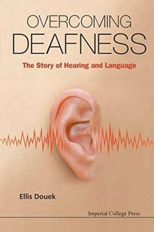 Overcoming Deafness