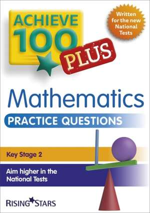 Achieve 100+ Maths Practice Questions