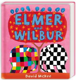 Elmer and Wilbur de DAVID. MCKEE