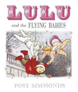 Lulu and the Flying Babies de Posy Simmonds