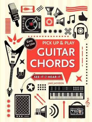 Guitar Chords (Pick Up and Play): Pick Up & Play de Jake Jackson
