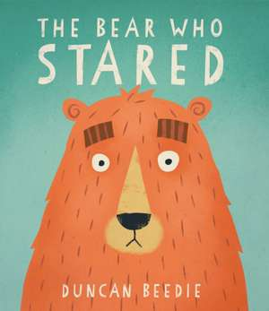 The Bear Who Stared de Duncan Beedie
