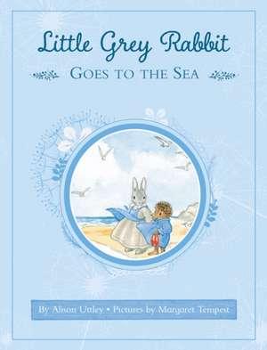 Uttley, A: Little Grey Rabbit Goes to Sea de Alison Uttley
