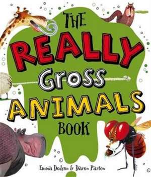 Really Gross Animals Book