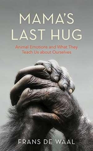 Mama's Last Hug de Frans De Waal