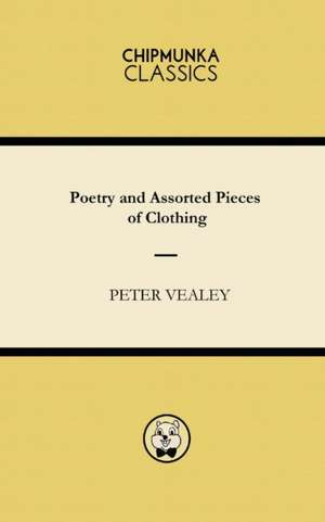 Poetry and Assorted Pieces of Clothing