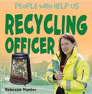 Recycling Officer de Rebecca Hunter