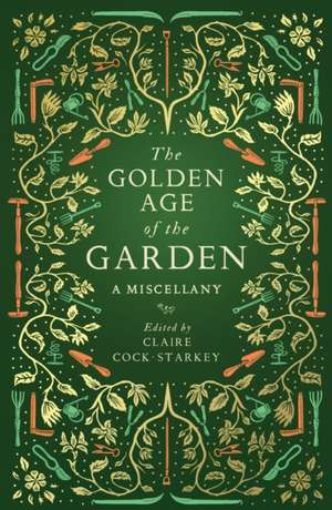 The Golden Age of the Garden