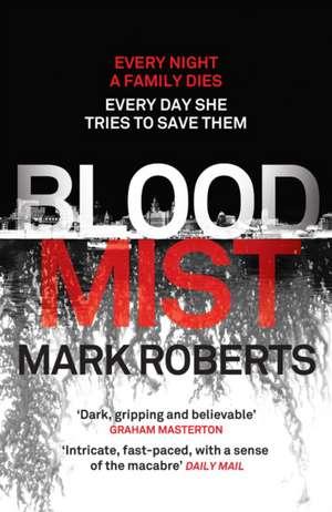 Blood Mist de Mark Roberts