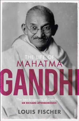 The Life of Mahatma Gandhi de Louis Fischer