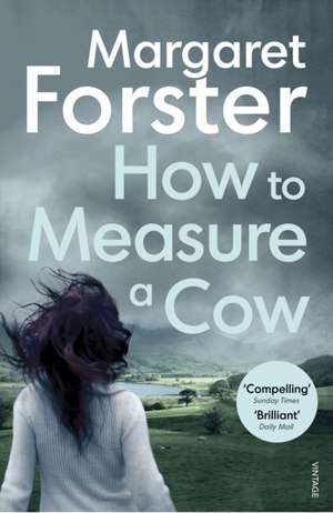How to Measure a Cow de Margaret Forster