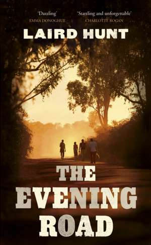 Evening Road de Laird Hunt