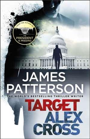Target: Alex Cross de James Patterson