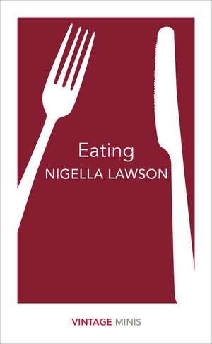 Eating de Nigella Lawson
