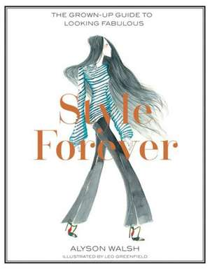 Style Forever de Alyson Walsh