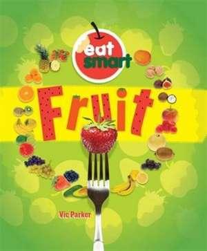 Eat Smart: Fruit
