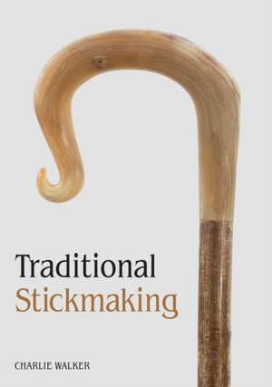 Traditional Stickmaking imagine