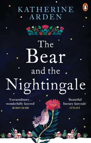 The Bear and The Nightingale de Katherine Arden