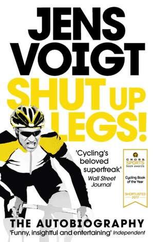 Shut up Legs!