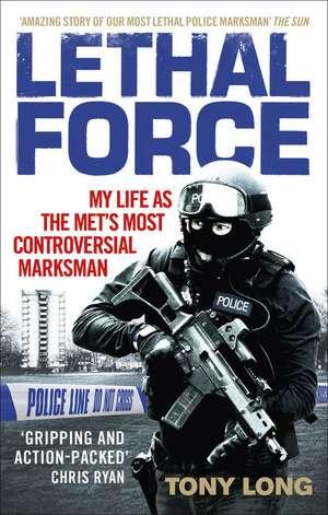 Lethal Force de Tony Long
