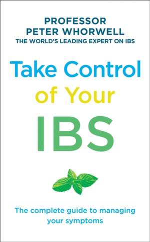 Take Control of your IBS de Peter Whorwell