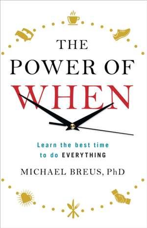 The Power of When de Dr. Michael Breus