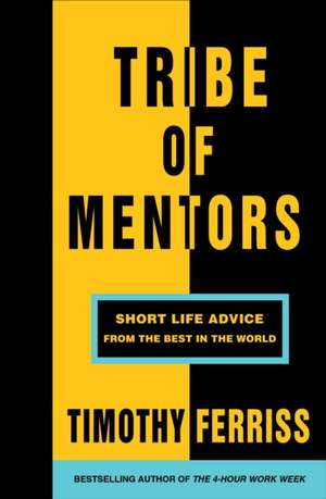 Tribe of Mentors de Timothy Ferriss