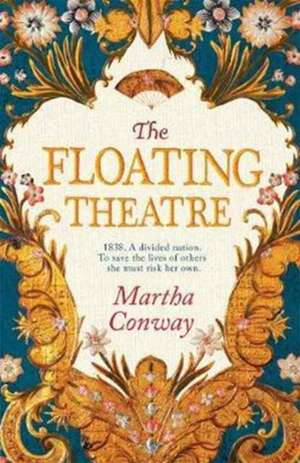 Conway, M: The Floating Theatre de Martha Conway