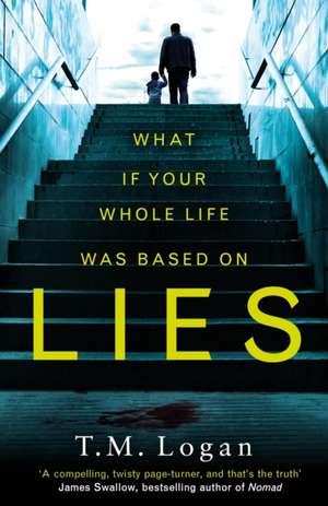 Lies de T. M. Logan
