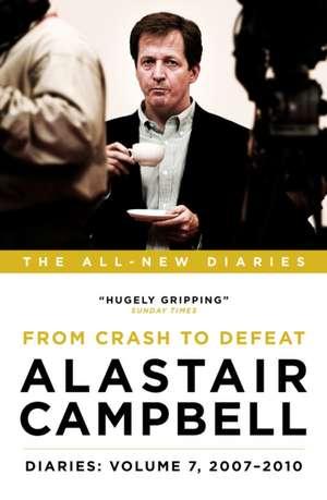 Alastair Campbell Diaries: Volume 7 de Alastair Campbell