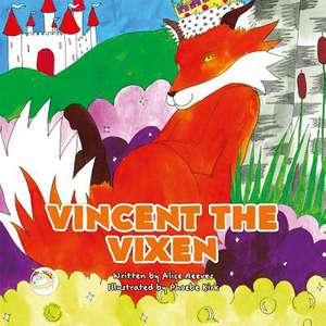 Vincent the Vixen de Alice Reeves