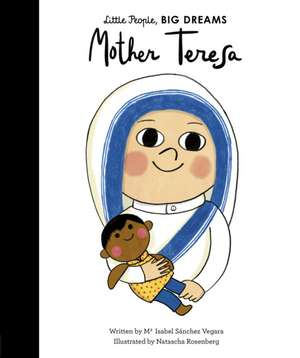 Mother Teresa de Isabel Sanchez Vegara