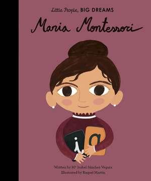 Maria Montessori de Maria Isabel Sanchez Vegara