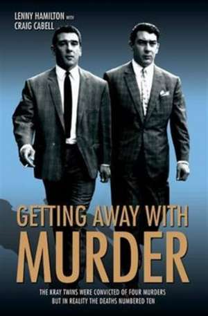 Getting Away with Murder de Lenny Hamilton